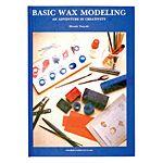 BASIC WAX MODELING, by Hiroshi Tsuyuki